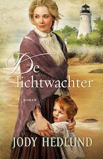 De lichtwachter - Jody Hedlund (ISBN 9789029723879)