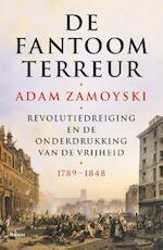 De fantoomterreur - Adam Zamoyski (ISBN 9789460039263)