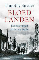 Bloedlanden - Timothy Snyder (ISBN 9789026324109)