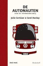 De autonauten van de kosmosnelweg - Julio Cortazar, Carol Dunlop (ISBN 9789029089548)