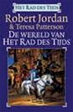 De wereld van het rad des tijds - R. Jordan, T. Patterson (ISBN 9789024545612)