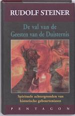 De val van de geesten van de duisternis - Rudolf Steiner (ISBN 9789072052759)