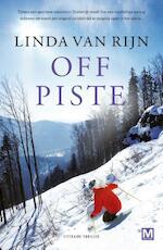 Off piste - Linda van Rijn (ISBN 9789460689147)