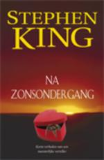 Na zonsondergang - Stephen King (ISBN 9789024529063)