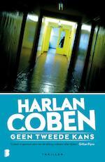 Geen tweede kans - Harlan Coben (ISBN 9789460926631)
