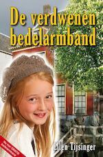 De verdwenen bedelarmband - Ellen Tijsinger (ISBN 9789490374501)