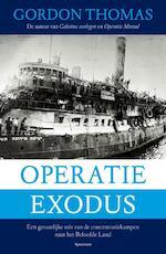 Operatie Exodus - Gordon Thomas (ISBN 9789049106881)