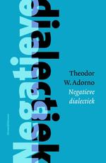 Negatieve dialectiek - Theodor W. Adorno (ISBN 9789086871339)