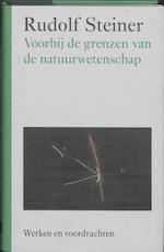 Voorbij de grenzen van de natuurwetenschap - Rudolf Steiner (ISBN 9789060385401)