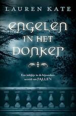 Engelen in het donker - Lauren Kate (ISBN 9789000337705)