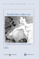 Brandstichters onder vuur - Lulof Dalhuisen, F. Koenraadt (ISBN 9789035247437)