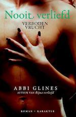Verboden vrucht Nooit verliefd - Abbi Glines (ISBN 9789045204789)