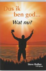 Dus ik ben God... Wat nu? - S. Rother (ISBN 9789077247792)