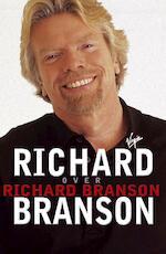 Richard Branson over Richard Branson - Richard Branson (ISBN 9789049200909)