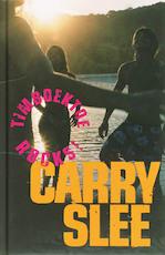 Timboektoe rocks ! - Carry Slee (ISBN 9789049922115)
