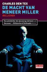 De macht van meneer Miller - Charles Den Tex (ISBN 9789044520576)