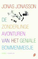 De zonderlinge avonturen van het geniale bommenmeisje - Jonas Jonasson (ISBN 9789056724542)