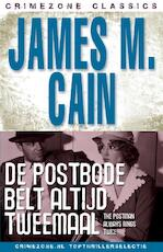De postbode belt altijd tweemaal - James Mallahan Cain (ISBN 9789047507178)