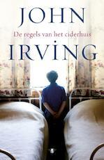 De regels van het ciderhuis - John Irving (ISBN 9789023468394)