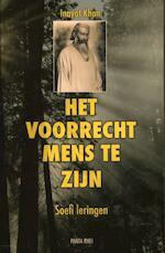 Het voorrecht mens te zijn - Hazrat Inayat Khan, Inayat Khan (ISBN 9789088400728)