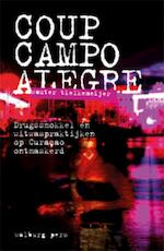 Coup campo alegre - Wouter Tielkemeijer (ISBN 9789057308826)