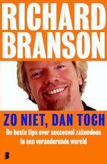 Zo niet, dan toch - Richard Branson (ISBN 9789022563809)