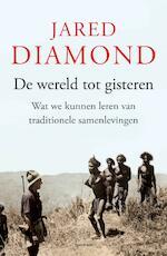 De wereld tot gisteren - Jared Diamond (ISBN 9789000315765)