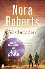 Vastberaden - Nora Roberts (ISBN 9789022565704)