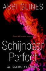 Schijnbaar perfect - Abbi Glines (ISBN 9789045209128)