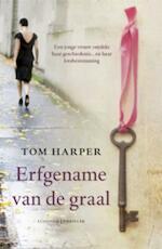 Erfgename van de graal - Tom Harper (ISBN 9789024548569)