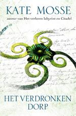 Het verdronken dorp - Kate Mosse (ISBN 9789000340088)