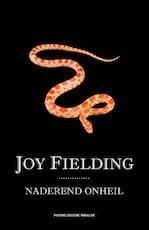 Naderend onheil - Joy Fielding (ISBN 9789000307647)