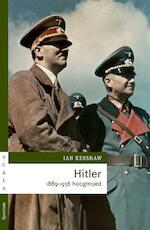 Hitler 1889-1936 hoogmoed - Ian Kershaw (ISBN 9789000322749)