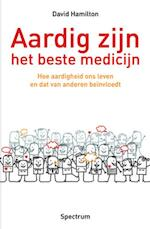 Aardig zijn - het beste medicijn - David Hamilton (ISBN 9789000303939)