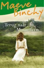 Terug naar Mountfern - Maeve Binchy (ISBN 9789000336333)
