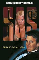 SAS kermis in het Kremlin - Gérard de Villiers (ISBN 9789044967937)
