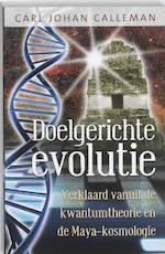 Doelgerichte evolutie - Carl Calleman (ISBN 9789020203752)