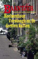 Rechercheur Versteegh en de dertien katten - A.C. Baantjer