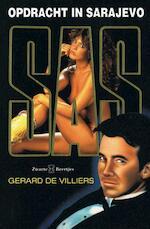 Opdracht in Sarajevo - Gérard de Villiers (ISBN 9789044968040)