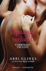 Opnieuw verliefd - Abbi Glines (ISBN 9789045207407)