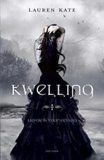 Kwelling - Lauren Kate (ISBN 9789047517184)