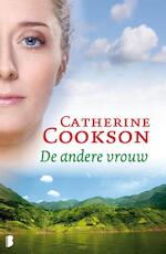 De andere vrouw - Catherine Cookson (ISBN 9789460234125)