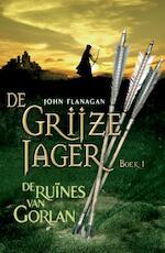 De ruines van Gorlan - John Flanagan (ISBN 9789025747022)