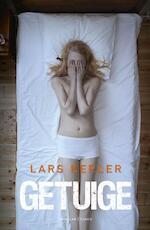 Getuige - Lars Kepler (ISBN 9789023467854)