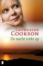De nacht trekt op - Catherine Cookson (ISBN 9789460234354)