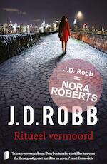 Ritueel vermoord - J.D. Robb (ISBN 9789460239458)