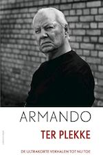 Ter plekke - Armando (ISBN 9789025444204)