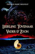 Leerling Tovenaar Vader & Zoon - Thomas Olde Heuvelt (ISBN 9789024529247)