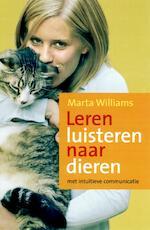 Leren luisteren naar dieren - Marta Williams (ISBN 9789402303315)