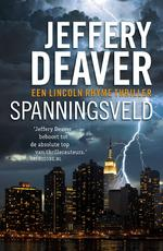 Spanningsveld - Jeffery Deaver (ISBN 9789047515913)